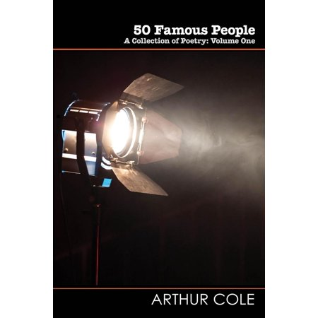 50 Famous People: A Collection of Poetry - Vol. 1 - eBook ()