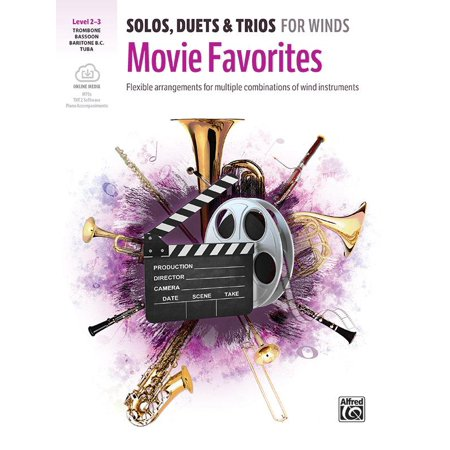 Solos, Duets & Trios for Winds -- Movie Favorites: Flexible Arrangements for Multiple Combinations of Wind Instruments, Book & Online Audio/Software/PDF (Paperback)