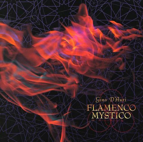 Gino D'Auri - Flamenco Mystico [CD]
