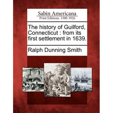 (The History of Guilford, Connecticut)