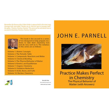 Practice Makes Perfect in Chemistry: The Physical Behavior of Matter with Answers -