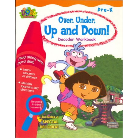 Over, Under, Up and Down! (Dora the Explorer Decoder Workbook, Pre - - Pre K Graduation Ideas