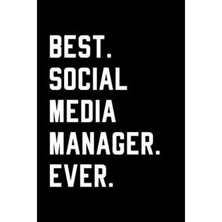 Best Social Media Manager Ever : Blank Lined