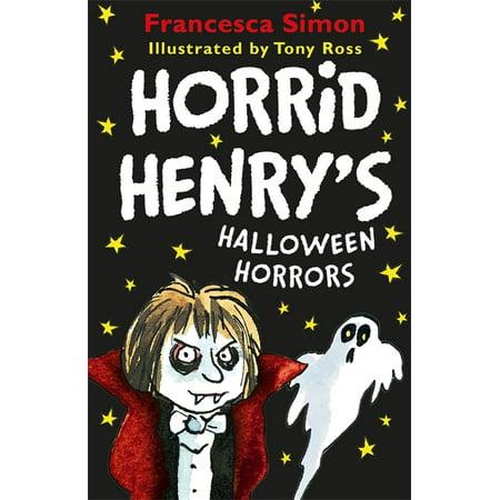HORRID HENRYS HALLOWEEN HORRORS - Horrid Henry Halloween