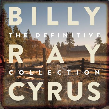 Billy Miley Cyrus - Cyrus, Billy Ray : Definitive Collection (CD)