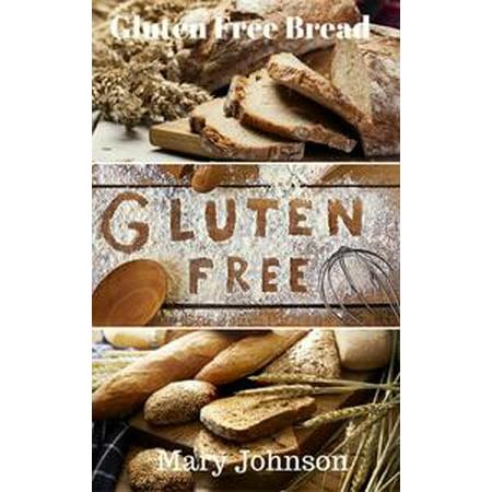 Gluten Free Bread - eBook