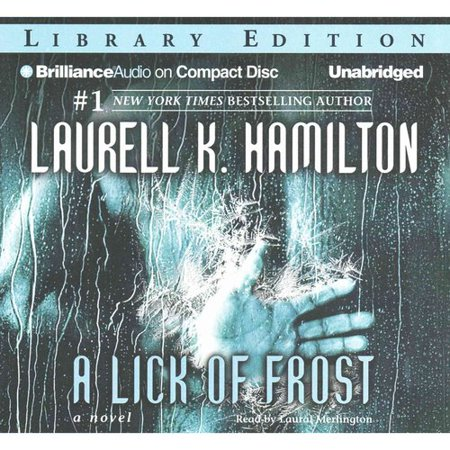 A Lick of Frost: Library Edition by