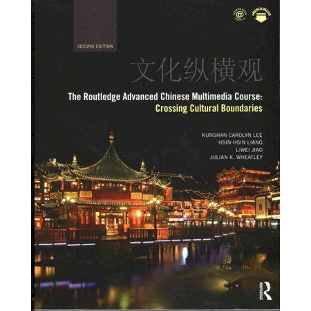 The Routledge Advanced Chinese Multimedia Course : Crossing Cultural Boundaries