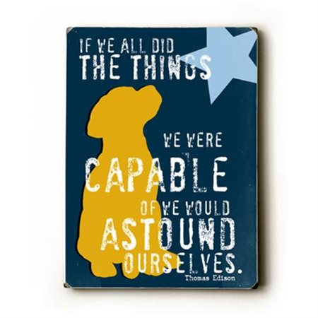Artehouse LLC If We All Did by Ginger Oliphant Graphic Art Plaque