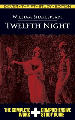 Twelfth Night Thrift Study Edition (Dover Thrift Study Edition)