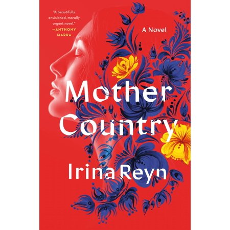 Mother Country : A Novel