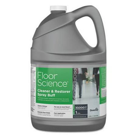 Diversey Floor Science Cleaner/Restorer Spray Buff Gal, 4 Bottles (Buff Floor)