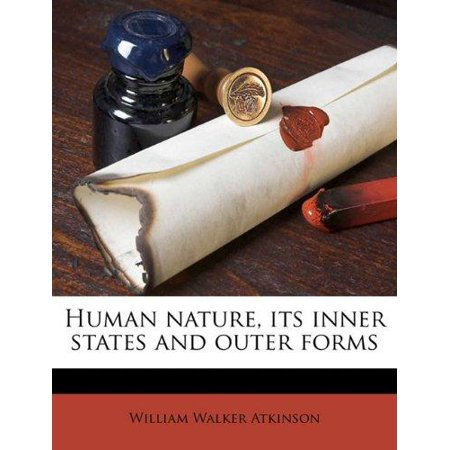 Human Nature  Its Inner States And Outer Forms