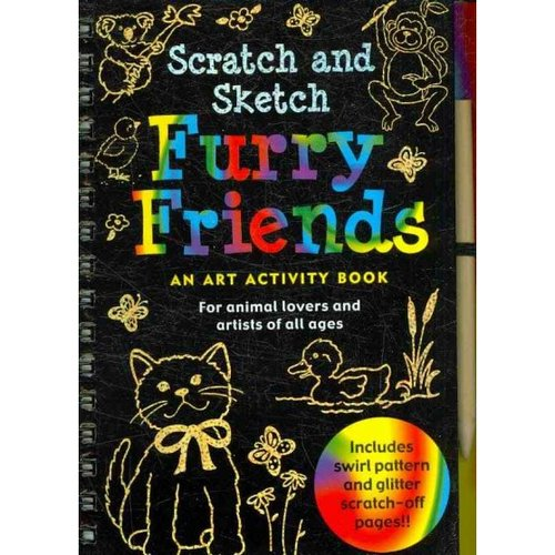 Scratch and Sketch Furry Friends: An Art Activity Book for Animal Lovers and Artists of All Ages