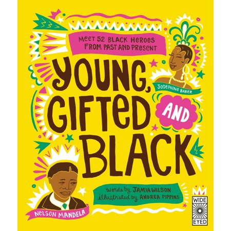1.25 Ct Past Present - Young, Gifted and Black: Meet 52 Black Heroes from Past and Present (Hardcover)