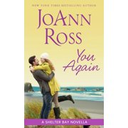 You Again : A Shelter Bay Novella