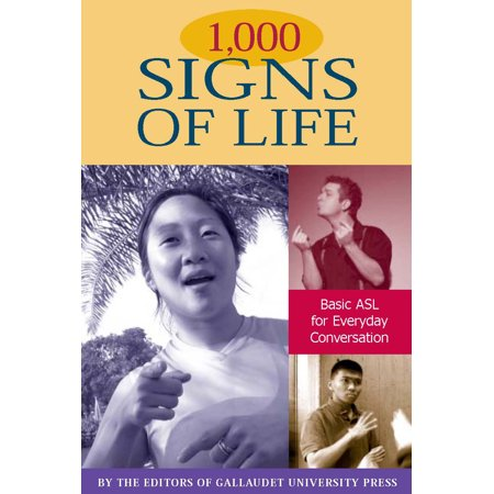 1,000 Signs of Life : Basic ASL for Everyday