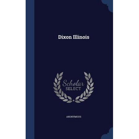 Dixon Illinois Hardcover