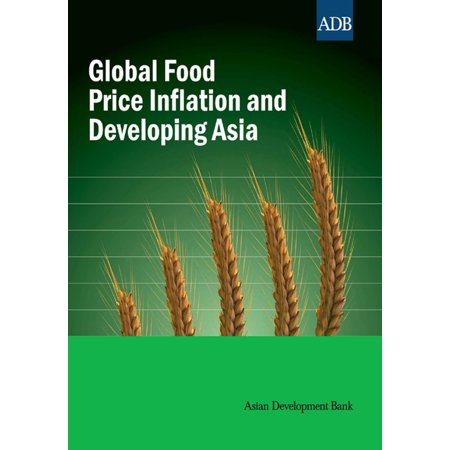 Global Food Price Inflation and Developing Asia - eBook (Global Price Fixing)
