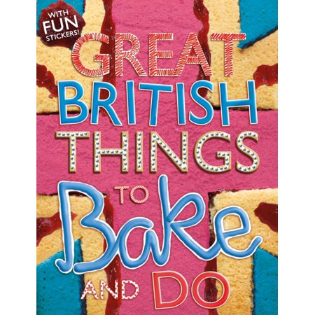 Things to Bake and Do (Great British) (Paperback)