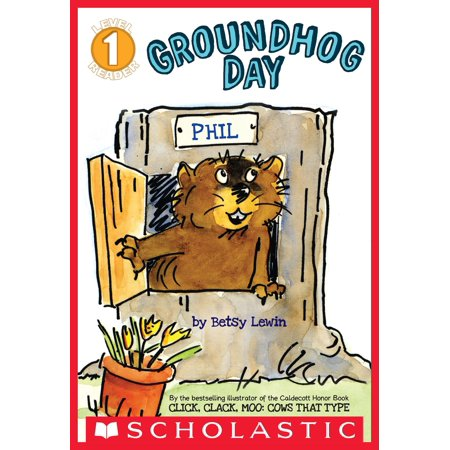 Scholastic Reader Level 1: Groundhog Day - eBook](Groundhog Day Crafts)
