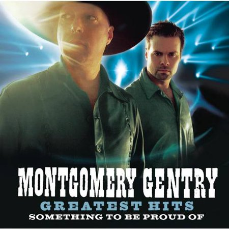 Montgomery Gentry   Greatest Hits  Something To Be Proud Of  Cd