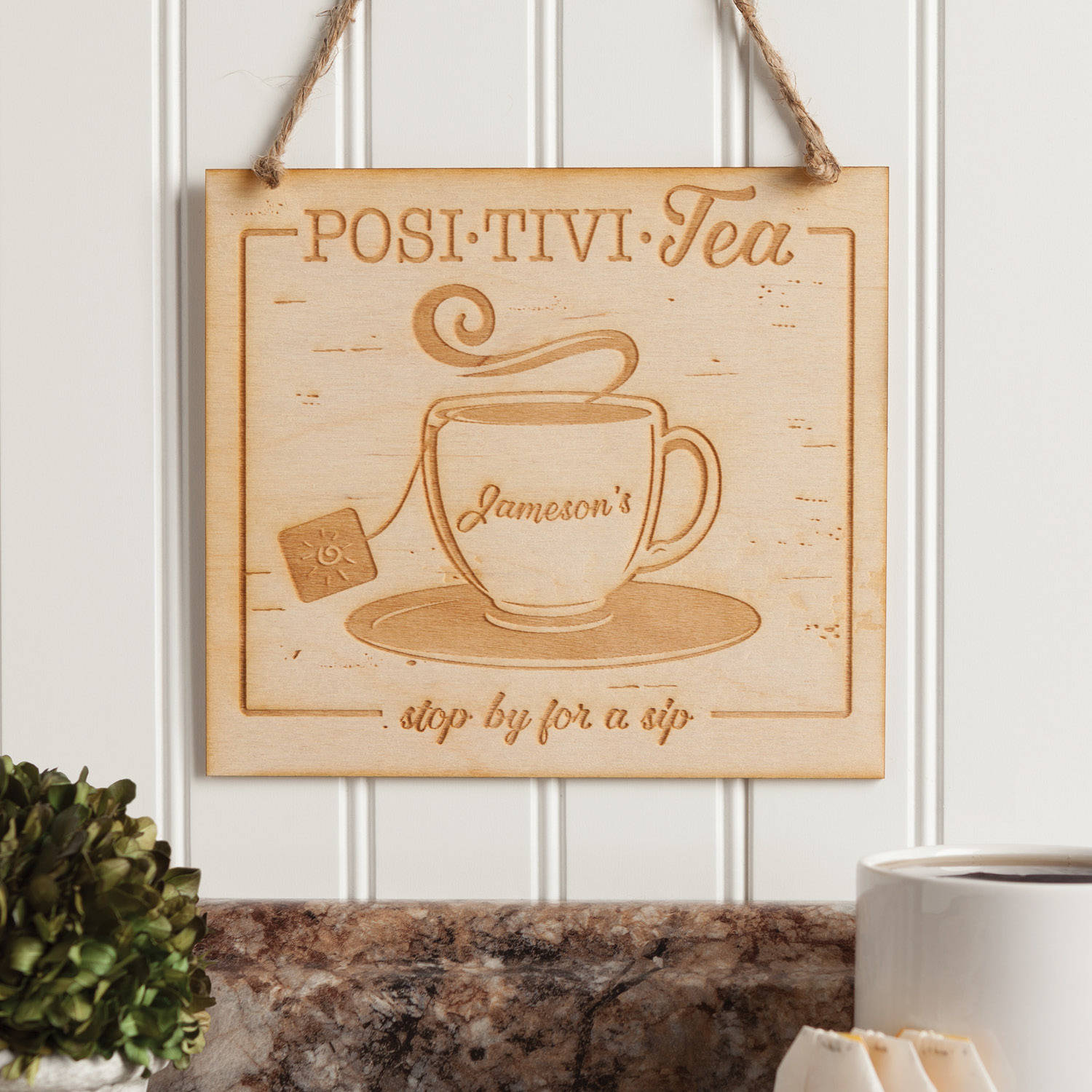 Posi-Tivi-Tea Personalized Wood Sign