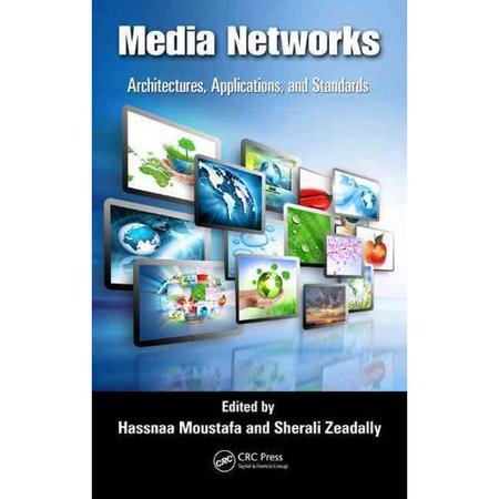Media Networks: Architectures, Applications, and