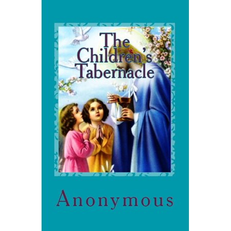 The Children's Tabernacle - eBook (Model Of The Tabernacle)