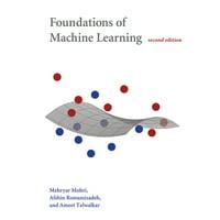 Adaptive Computation and Machine Learning: Foundations of Machine Learning, Second Edition (Hardcover)