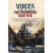 The Zeebrugge Raid 1918 : The Finest Feat of Arms