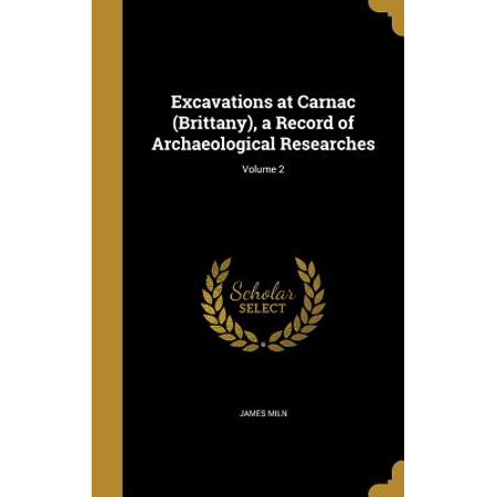 - Excavations at Carnac (Brittany), a Record of Archaeological Researches; Volume 2