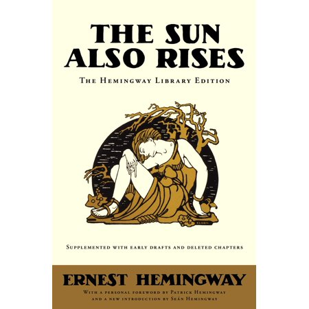 The Sun Also Rises   The Hemingway Library Edition