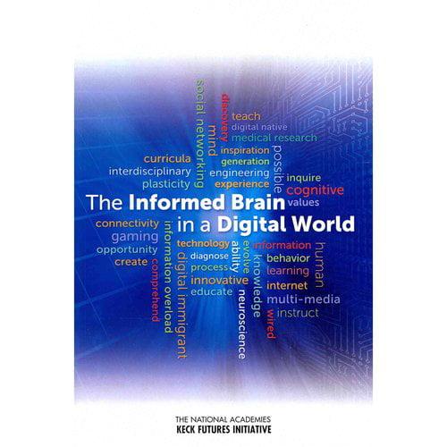 The Informed Brain in a Digital World: Interdisciplinary Research Team Summaries