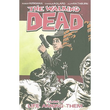 The Walking Dead Volume 12: Life Among Them](The Walking Dead Hershel)