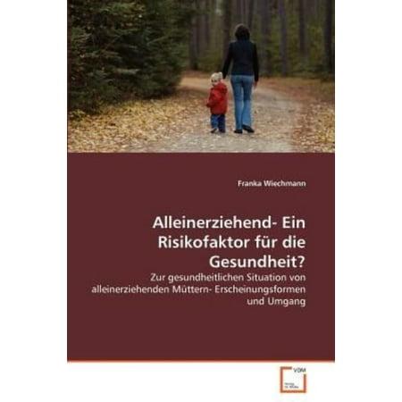 Alleinerziehend- Ein Risikofaktor Fur Die Gesundheit? - image 1 de 1