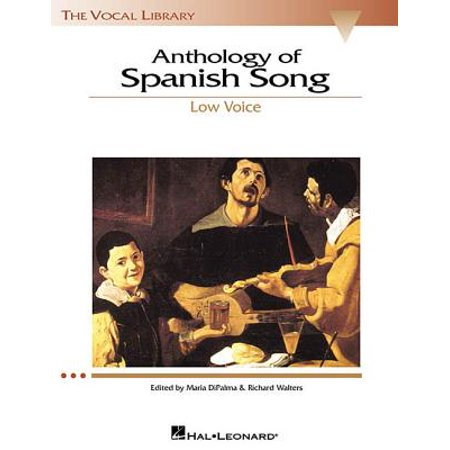 Anthology of Spanish Song : The Vocal Library Low Voice - Spanish Birthday Song