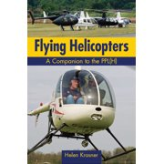 Flying Helicopters: A Companion to the PPL(H) (Paperback)