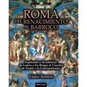Roma. Del Renacimiento al Barroco - eBook