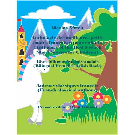 Anthologie des meilleures petits contes françaises pour enfants (Anthology of the Best French Short Stories for Children) -