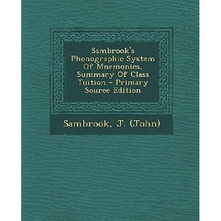Sambrooks Phonographic System Of Mnemonics  Summary Of Class Tuition
