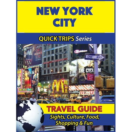 New York City Travel Guide (Quick Trips Series) -