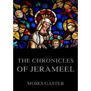 The Chronicles Of Jerahmeel - eBook