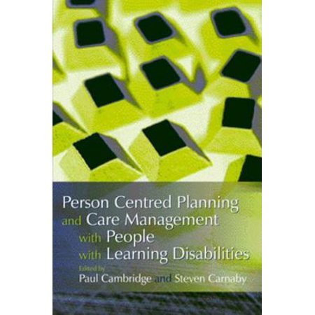 Person Centred Planning and Care Management with People with Learning Disabilities - eBook (Person Learning Centers)
