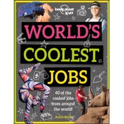 World's Coolest Jobs : Discover 40 awesome careers!