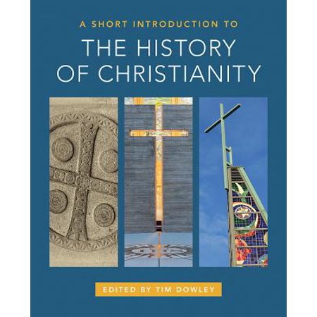 A Short Introduction to the History of Christianity (Paperback) - Halloween History Short Version