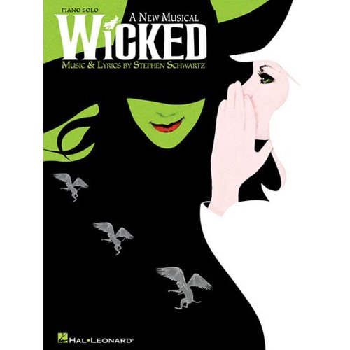 Wicked, A New Musical: Piano Solo