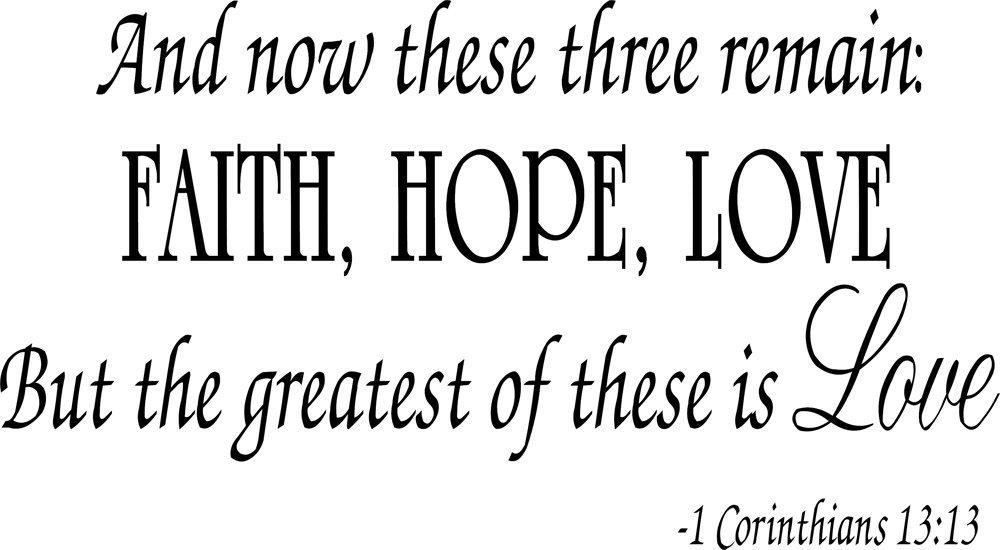 Faith Hope Love Corinthians Wall Quote Decal Scripture Bible Verse Quotes  Vinyl A46   Walmart.com