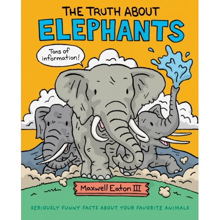 The Truth About Elephants : Seriously Funny Facts About Your Favorite Animals - Funny Status About Halloween