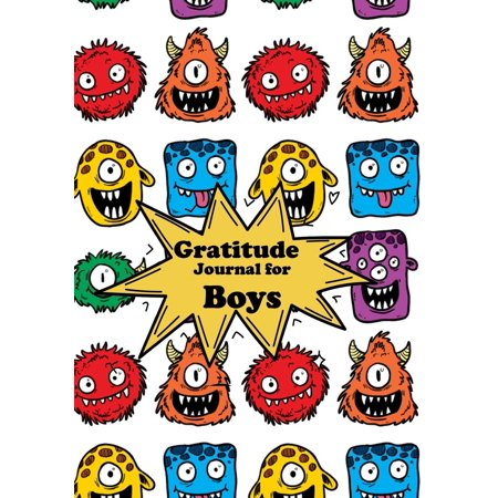 Gratitude Journal for Boys: Cartoon Diary Notebook Happiness Prompts for Writing & Blank Space for Drawing and Coloring Daily Writing Today I Am Grateful For... Children, Size 7x10 100 Pages (Paperbac